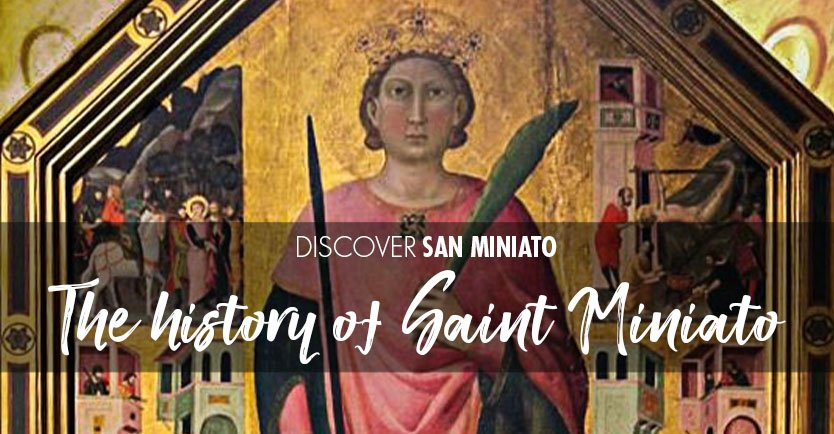 The history of Saint Miniato