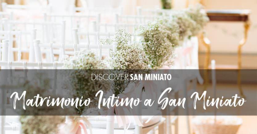 Location Matrimonio Intimo in Toscana