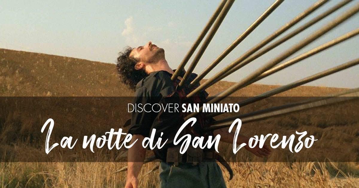 """San Miniato e """"La notte di San Lorenzo"""""""