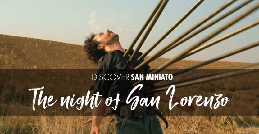 "San Miniato and ""The night of San Lorenzo"""