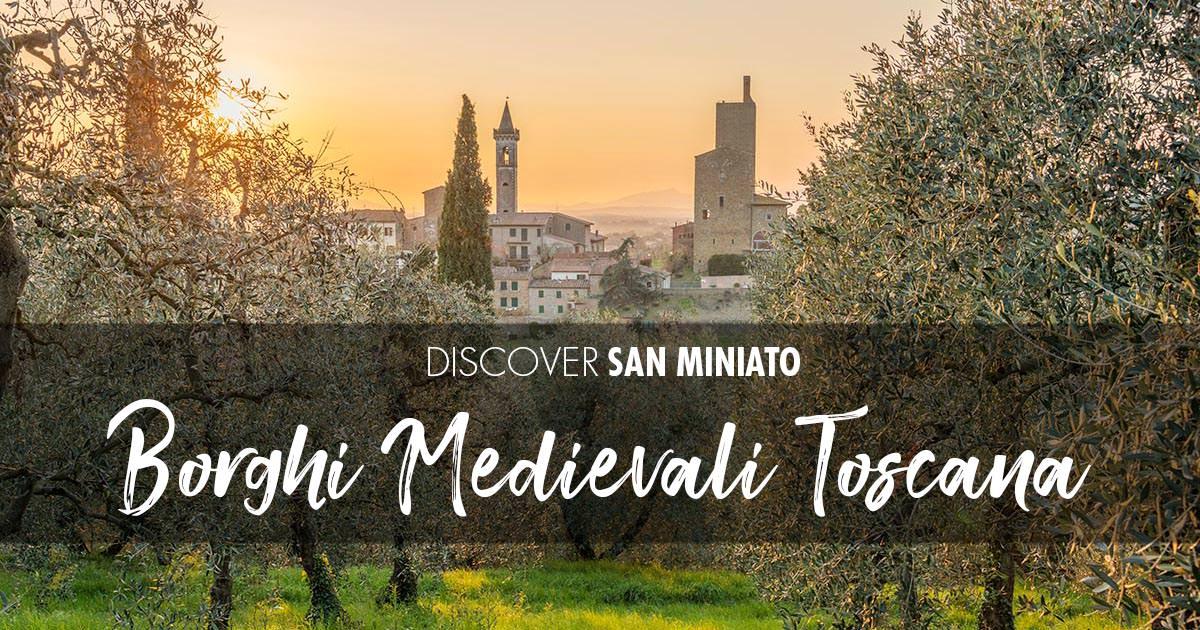 5 borghi medievali da visitare in Toscana