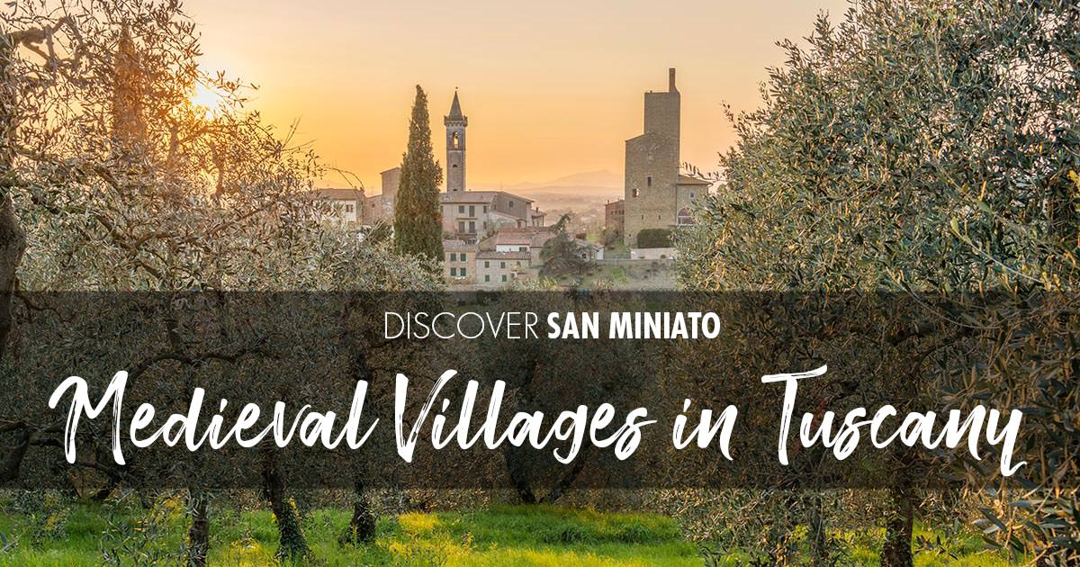 Five medieval villages to visit in Tuscany