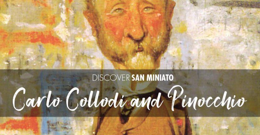 Carlo Collodi, Pinocchio and San Miniato!